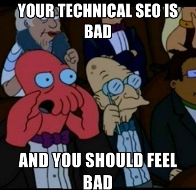 If Your Technical SEO Is Bad